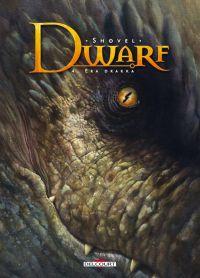 Dwarf T4 : Éra Drakka, bd chez Delcourt de Shovel, Fogolin