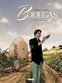Bodegas T2 : Rioja, Seconde partie (0), bd chez Glénat de Corbeyran, Ruizge
