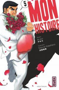 Mon histoire  T5 : , manga chez Kana de Kawahara