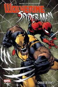 Wolverine / Spider-Man : Chaud devant ! (0), comics chez Panini Comics de Wells, Madureira, Daniel, Steigerwald