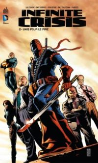 Infinite Crisis T2 : Unis pour le pire (0), comics chez Urban Comics de Gibbons, Simone, Semeiks, Reis, Bennett, Byrne, Eaglesham, Prado, Major, Sno-Cone, Horie, Kalisz, Horie, Jones