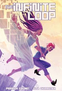 The Infinite Loop, comics chez Big-Head-Little-Arms de Colinet, Charretier, Lankry, Hans