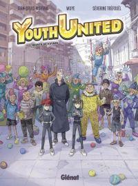 Youth United T1 : Agents du voyage (0), bd chez Glénat de Morvan, Tréfouel, Changjie