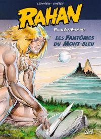 Rahan T1 : Les fantômes du mont bleu (0), bd chez Soleil de Lecureux, Cheret, Cheret