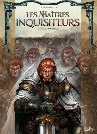 Les Maîtres inquisiteurs – Saison 1, T1 : Obeyron (0), bd chez Soleil de Peru, Goux, Digikore studio, Benoît