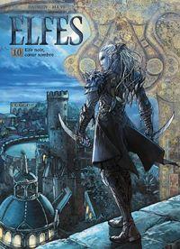 Elfes – cycle Les elfes noirs, T10 : Elfe noir, coeur sombre (0), bd chez Soleil de Hadrien, Ma yi, Héban