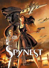 Spynest T3 : Opération Aiglon (0), bd chez Soleil de Sala, Alliel, Facio Garcia
