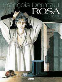Rosa T1 : Le pari (0), bd chez Glénat de Ollivier, Dermaut