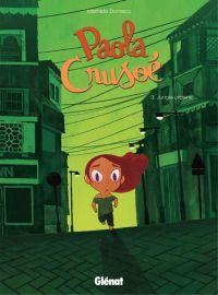 Paola Crusoé T3 : Jungle urbaine (0), bd chez Glénat de Domecq