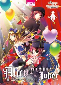 Alice au royaume de joker T1, manga chez Ki-oon de Quinrose, Fujimaru