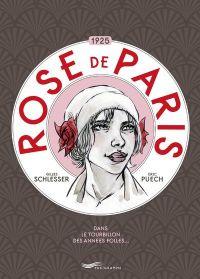 Rose de Paris, bd chez Parigramme de Schlesser, Puech