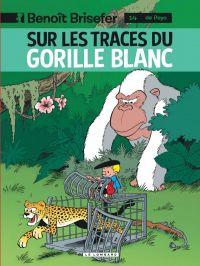 Benoît Brisefer T14 : Sur les traces du gorille blanc (0), bd chez Le Lombard de Parthoens, Culliford, Garray, Culliford