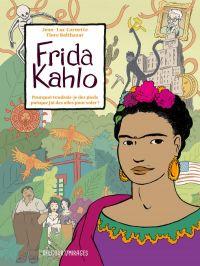 Frida Kahlo, bd chez Delcourt de Cornette, Balthazar