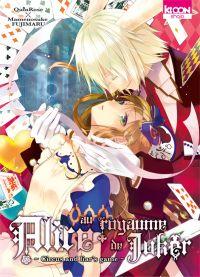 Alice au royaume de joker T2, manga chez Ki-oon de Quinrose, Fujimaru