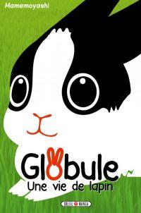 Globule - une vie de lapin, manga chez Soleil de Mame