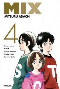 Mix  T4, manga chez Tonkam de Adachi