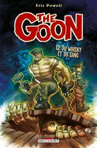 The Goon T12 : Du whisky et du sang (0), comics chez Delcourt de Powell, Buckingham, Hotz, Stewart, Farmer