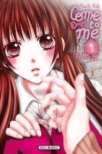 Come to me T1, manga chez Soleil de Nachi