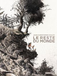 Le Reste du monde – cycle 1, T1, bd chez Casterman de Chauzy