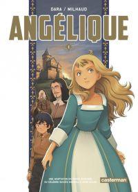 Angélique T1 : , manga chez Casterman de Golon, Milhaud, Dara