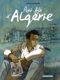 Petit-fils d'Algérie, bd chez Casterman de Alessandra