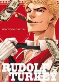 Rudolf Turkey T2 : , manga chez Komikku éditions de Nagakura