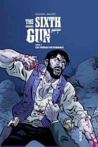 The Sixth Gun T4 : Les frères de Penance (0), comics chez Urban Comics de Bunn, Crook, Hurtt, Crabtree
