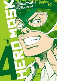 Hero mask T4, manga chez Tonkam de Tsuru, Okabe
