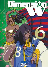 Dimension W T6 : , manga chez Ki-oon de Iwahara