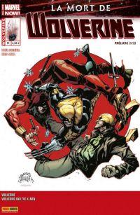 Wolverine (revue) T21 : Un bien pire destin, comics chez Panini Comics de Cornell, Latour, Marc, Asrar, Larraz, Anka, Messina, Curiel, Delgado, Silva, Stegman
