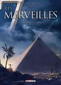 Les 7 merveilles T5 : La Pyramide de Khéops, bd chez Delcourt de Blengino, Magno, Huet