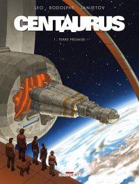 Centaurus T1 : Terre promise (0), bd chez Delcourt de Léo, Rodolphe, Janjetov
