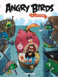 Angry birds T4 : Piggyland (0), bd chez Le Lombard de Rovio