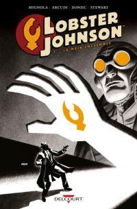 Lobster Johnson T2 : La main enflammée (0), comics chez Delcourt de Mignola, Arcudi, Zonjic, Stewart, Johnson