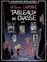 William Lapoire T1 : Tableaux de chasse (0), bd chez Le Lombard de Ernst