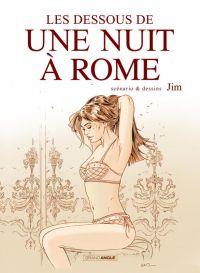 Une Nuit à Rome : Les dessous d'une Nuit à Rome (0), bd chez Bamboo de Jim, Delphine
