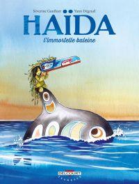 Haïda : L'immortelle baleine, bd chez Delcourt de Gauthier, Degruel
