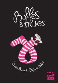 Bulles et blues, bd chez Gulf Stream de Bousquet, Rubini
