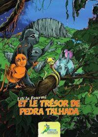 Lili la fourmi et le trésor de Pedra Talhada, bd chez Nordesta de Collectif