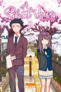 A Silent Voice T2, manga chez Ki-oon de Oima