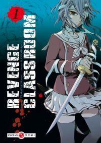 Revenge classroom  T1 : , manga chez Bamboo de Yamazaki, Kaname
