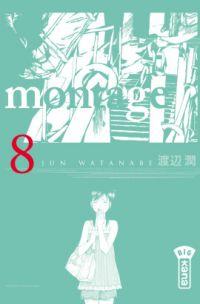 Montage T8, manga chez Kana de Watanabe