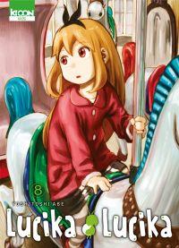 Lucika lucika T8, manga chez Ki-oon de Abe