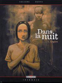 Dans la nuit T1 : Légion (0), bd chez Delcourt de Callede, Denys, Hubert