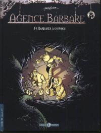 Agence Barbare T4 : Barbares à gourdes (0), bd chez Bamboo de Olier, Marko
