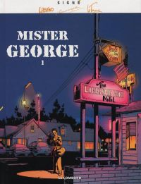 Mister George T1 : Mister Georges (0), bd chez Le Lombard de Rodolphe, Le Tendre, Labiano