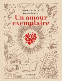 Un Amour exemplaire, bd chez Dargaud de Pennac, Cestac