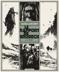 Le Rapport de Brodeck T1 : L'autre (0), bd chez Dargaud de Larcenet