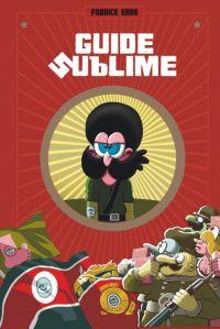 Guide sublime, bd chez Dargaud de Erre, Greff