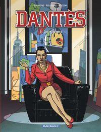 Dantès – Saison 3, T9 : Contrefaçons (0), bd chez Dargaud de Guillaume, Boisserie, Juszezak, Vidal